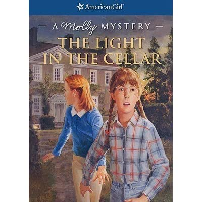 The Light in the Cellar: A Molly Mystery (American Girl)