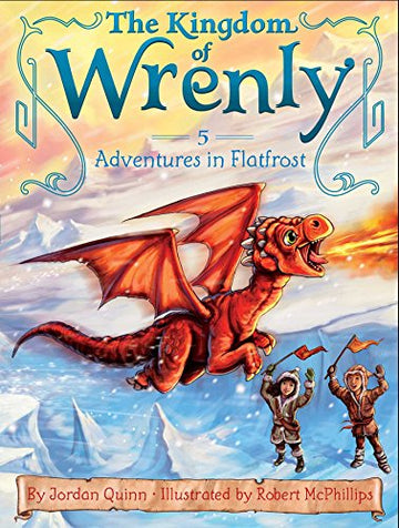 The Kingdom of Wrenly Book 5: Adventures in Flatfrost