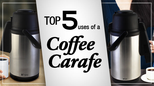 Top 5 uses of a coffee carafe