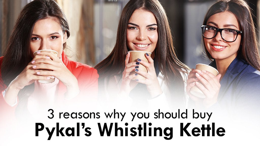 3 reasons why should you buy the pykal's whistling kettle