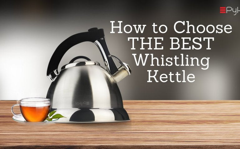 THE BEST WHISTLING KETTLE
