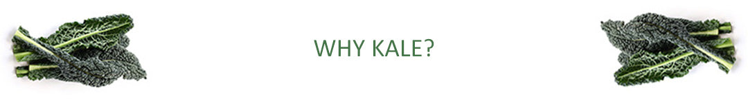WHY KALE