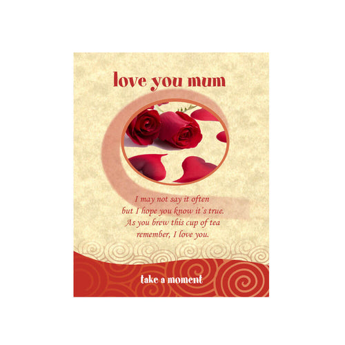 Love You Mum Tea-Card
