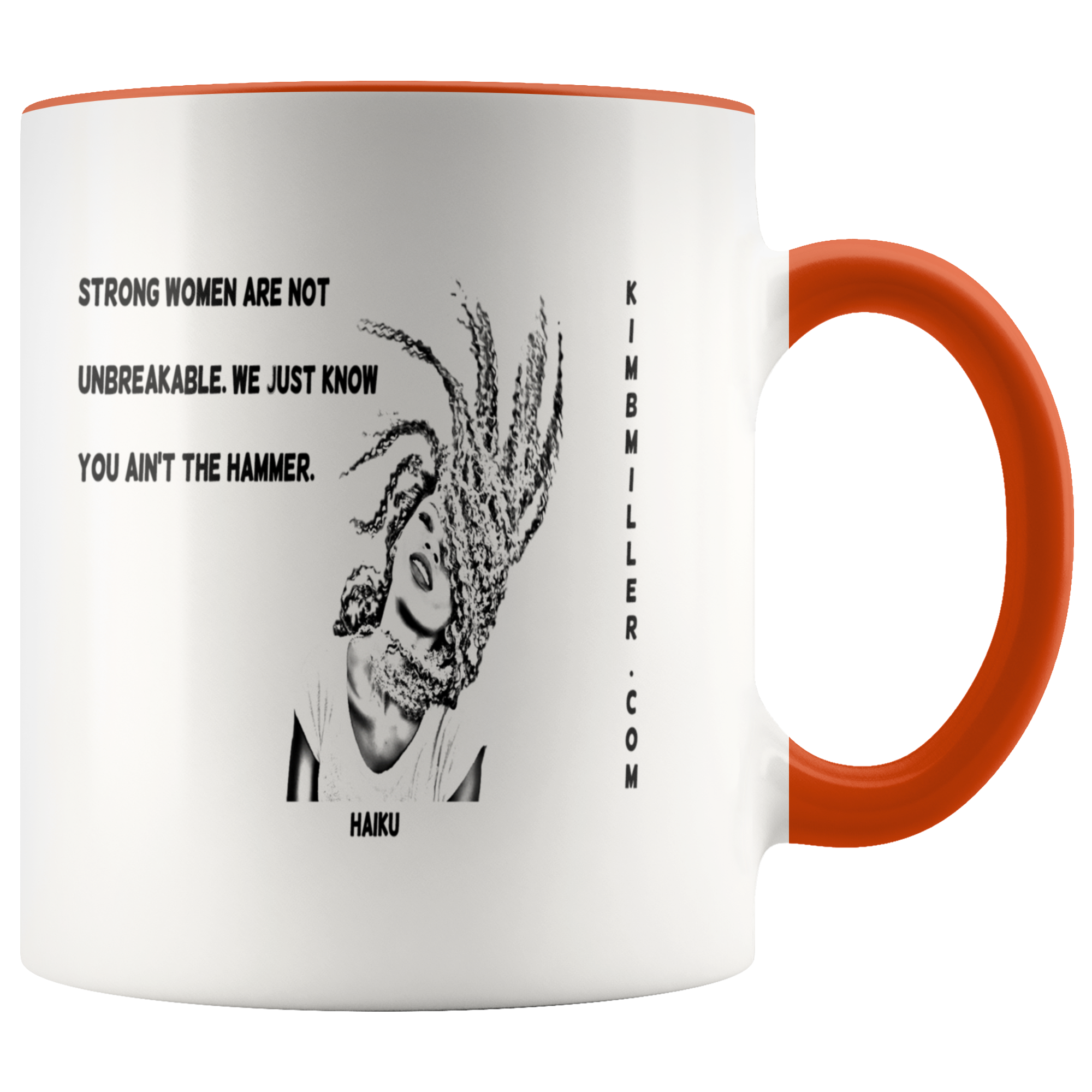 Accent Mug: Haiku: Strong Women/Flip Design