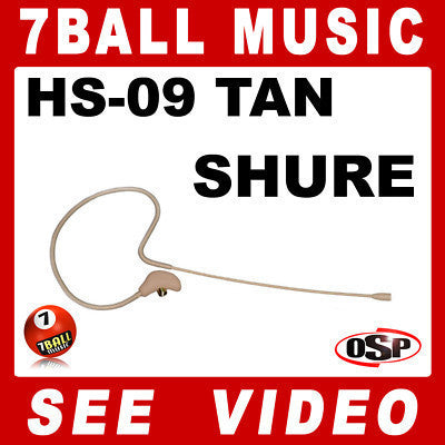 OSP HS-09 Tan Earset Slimline Headset Mic for Shure PG PGX SLX Wireless Bodypack