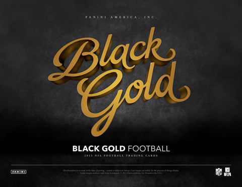 2/24 - 10PM EST ~ 8 BOX CASE BREAK ~ 2015 PANINI BLACK GOLD FOOTBALL RANDOM.ORG BREAK ~ EACH SPOT PURCHASED BUYS 1 TEAM