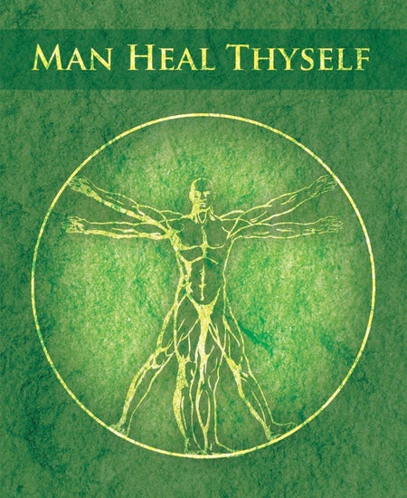 Man Heal Thy Self Ascension