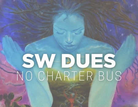 Sacred Woman Dues - Option #1 [No Charter Bus Package]