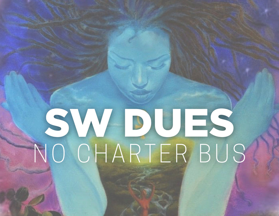 Sacred Woman Dues - Option #2 [No Charter Bus Package]