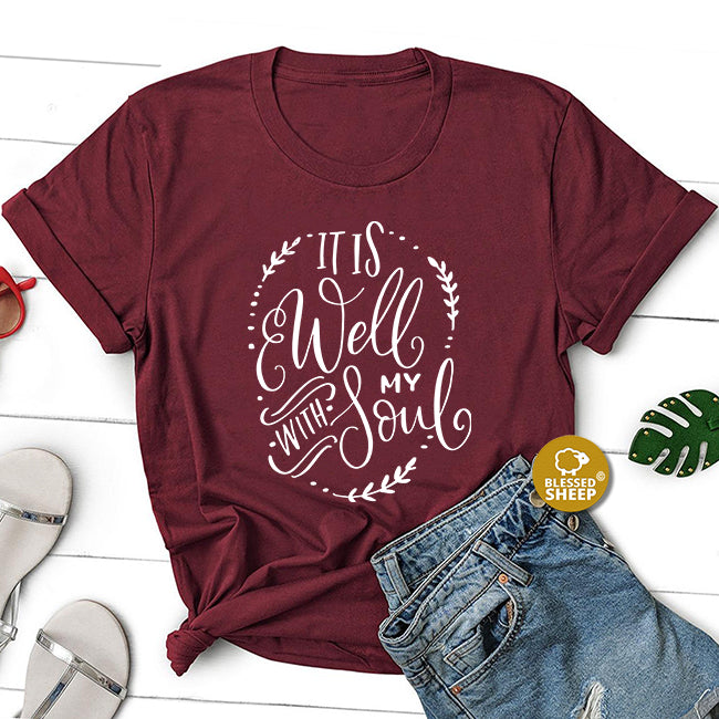 all is well within my soul t-shirt