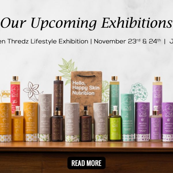 Feed your skin with organic products at our Upcoming Exhibitions