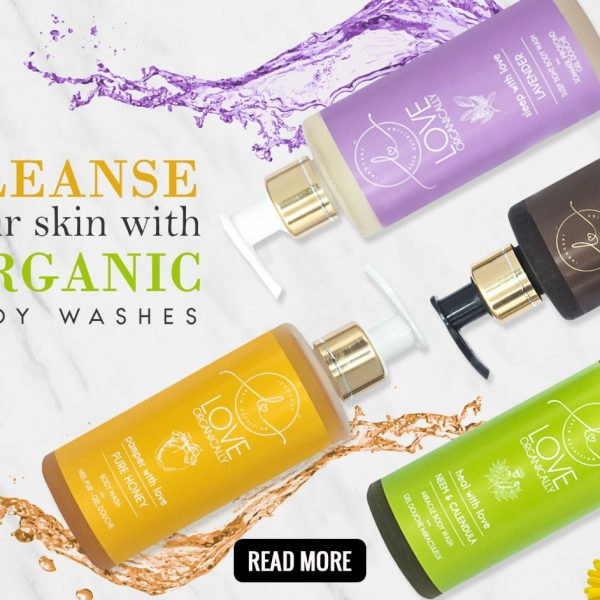 Cleanse your skin with organic body washes!