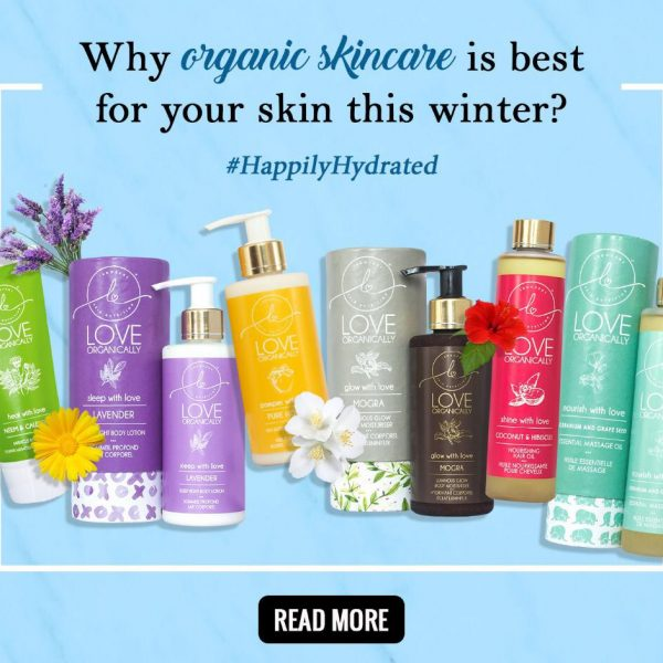 Why organic skincare is best for your skin this winter?