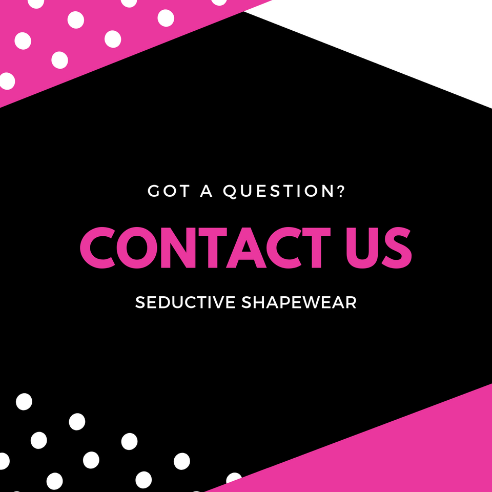 Contact Us Seductive Shapewear