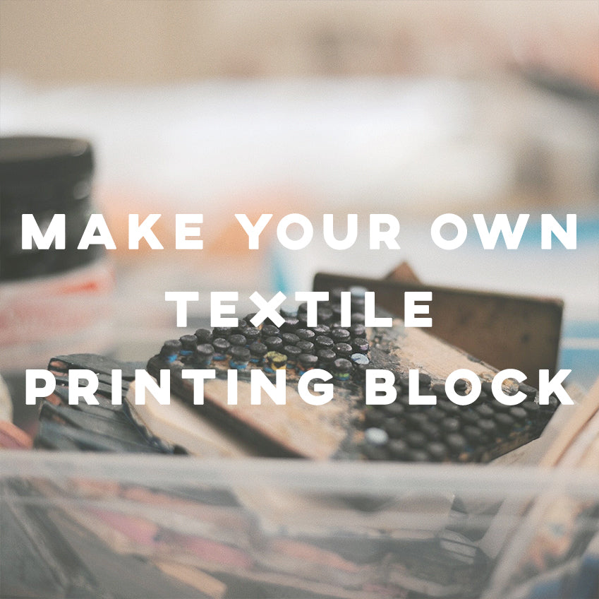 Make Your Own Textile Printing Blocks - IKI Makers Union