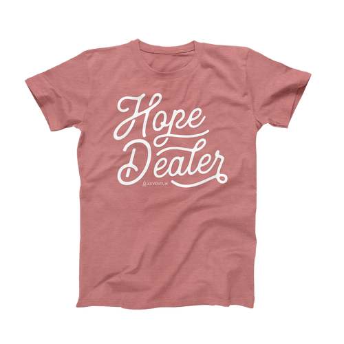 Hope Dealer Unisex T-Shirt Mauve