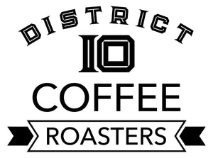 District 10 Coffee Roasters