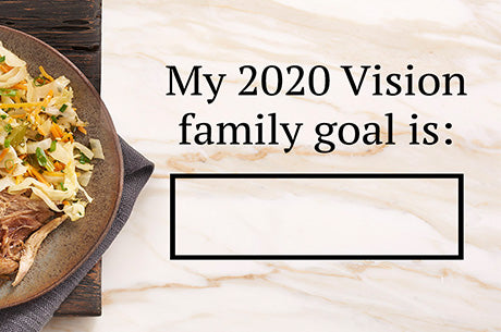 My 2020 Vision: Family