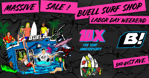 Buell Surf Shop 10th Anniversary Sale