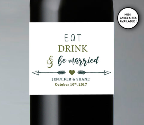 Eat Drink & Be Married Wedding Wine Bottle Labels | Standard & Mini Sizes Available