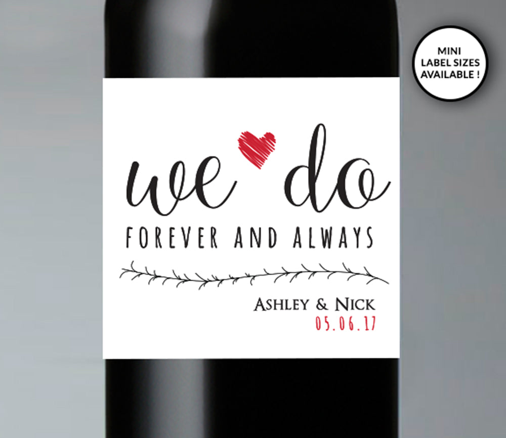 We Do Wedding Wine Bottle Labels | Standard & Mini Sizes Available - DesignsbyZal