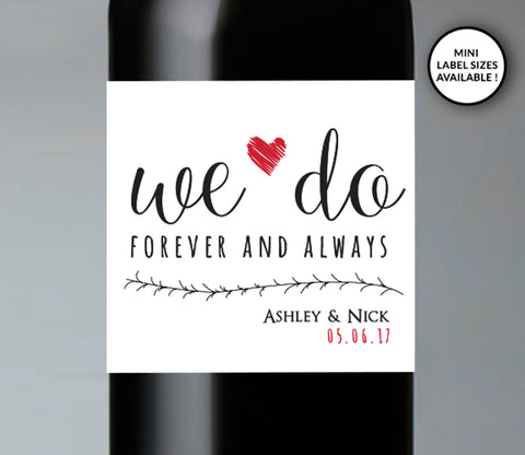 We Do Wedding Wine Bottle Labels | Standard & Mini Sizes Available