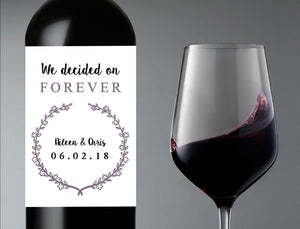 We Decided on Forever Wedding Wine Bottle Labels | Personalized & Printed - DesignsbyZal