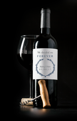 We Decided on Forever Wedding Wine Bottle Labels | Personalized & Printed