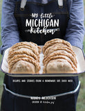 My Little Michigan Kitchen Cookbook (Signed Copy)