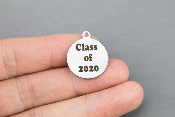 Stainless Steel Charms -- Graduation Class Charm - Your year 2020 2021 2022 2023 2024 2025 etc - Laser Engraved Silver Tone - Bulk Pricing