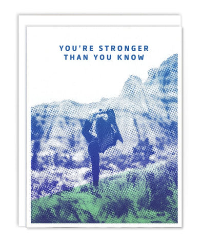 Stronger Than You Know Card