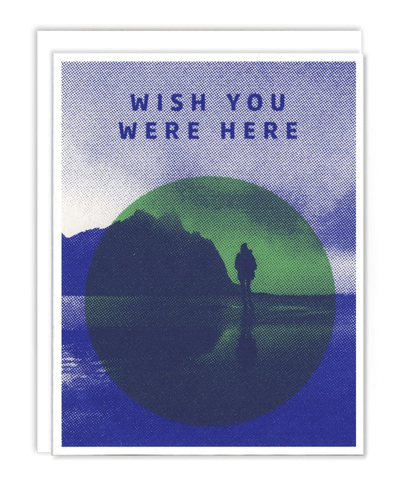 Wish You Were Here Card