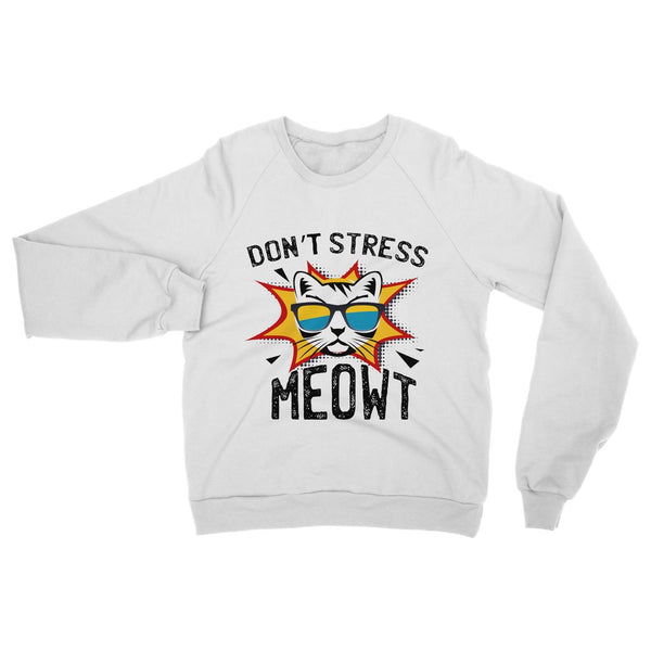 Don't Stress Meowt Womens Sweatshirt