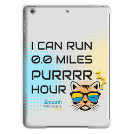 0.0 Miles Purrrr Hour Tablet Case