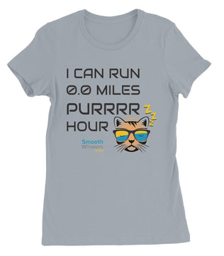 0.0 Miles Purrrr Hour Womens Favourite T-Shirt