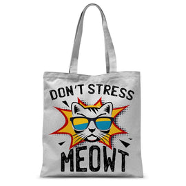 Don't Stress Meowt Sublimation Tote Bag