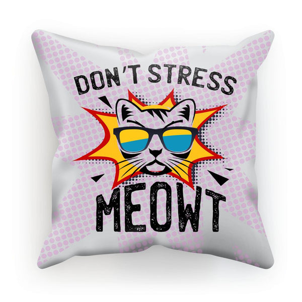 Don't Stress Meowt Cushion