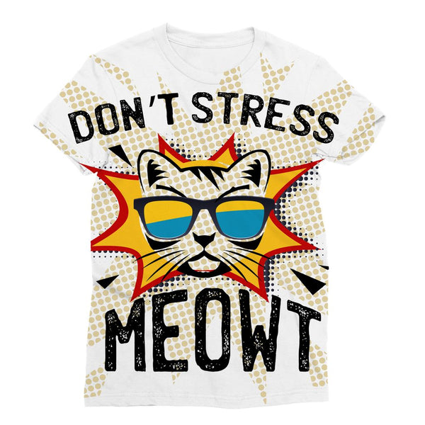 Don't Stress Meowt Sublimation T-Shirt