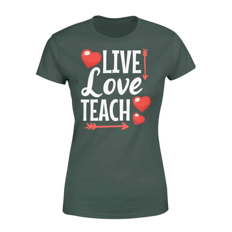 Pemola, Live Love Teach  Women's T-shirt, Teacher valentine shirts, valentines day shirts for teachers