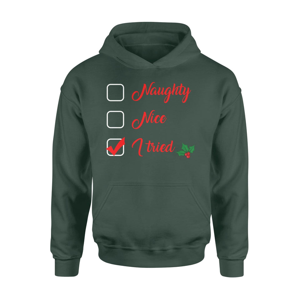 Pemola - Naughty Nice I Tried Hoodie, hoodie for men, hoodie for women