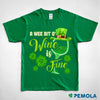 Pemola, wine shirts, st patrick's day shirts, womens st patricks day shirts, st patricks shirts st patricks day graphic tee