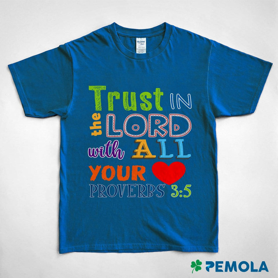 Pemola, Proverbs 3:5, kids shirts, bible verses t shirts, cute t shirts, christian t shirts, st patrick day shirts for kids