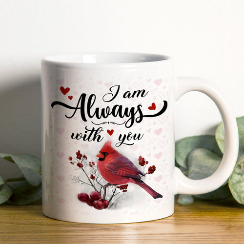 Pemola - I am Always with you 11oz White Mug, christmas mugs, birthday gifts for her, gifts for dad, mother daughter gifts
