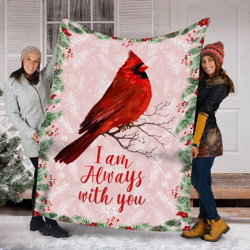 Pemola, I am Always With You Fleece Blanket, birthday gifts for mom, gifts for daughter, cardinal bird, christmas gift