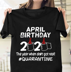 Pemola, April birthday Tshirt, Quarantined 2020 tshirt, funny quarantine, birthday quarantine shirt, birthday gift, coronavirus shirt, best friend gifts