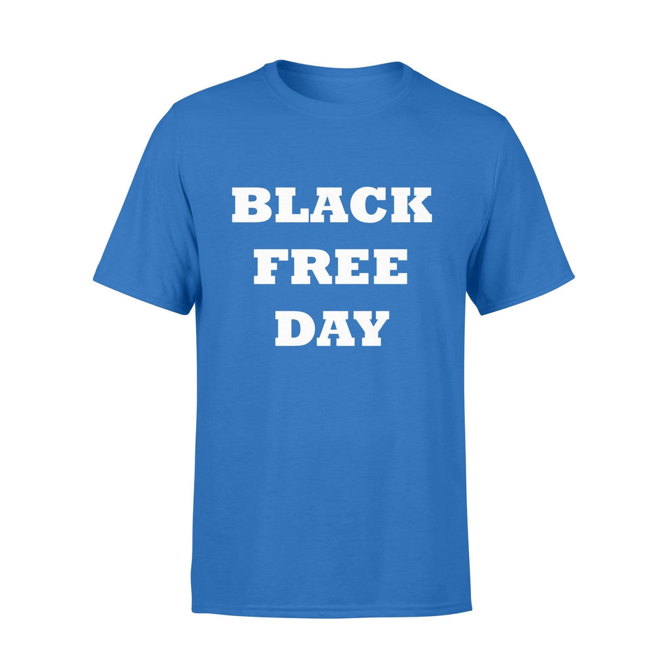 Pemola - Black Free Day T-shirt, graphic tees, funny t shirts, cool t shirt, friends t shirt