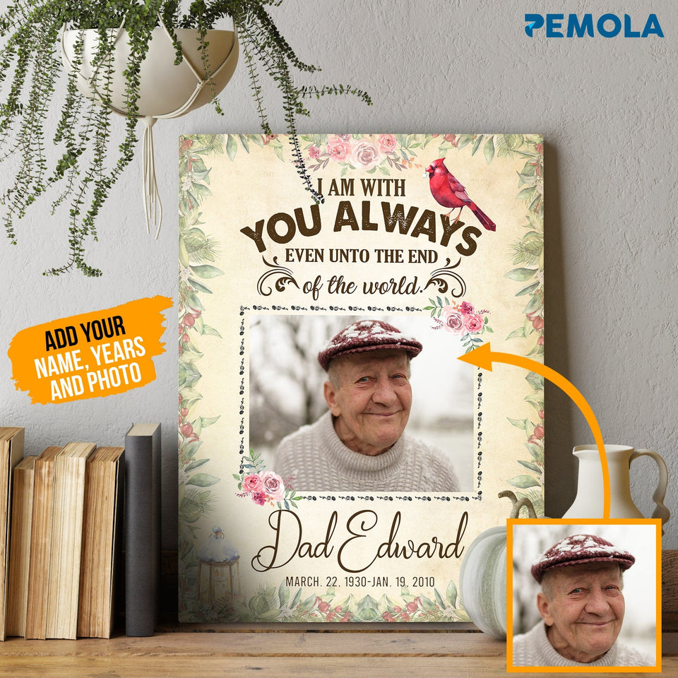 Pemola, I am with you always canvas, missing dad, memorial gifts, personalised canvas, Customized gifts, gifts for daughter