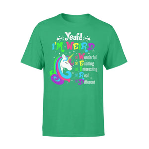 Pemola, Yeah! I'm weird Tshirt, unicorn t shirt, unicorn gifts, best friend gifts, funny t shirts, shirts for girl