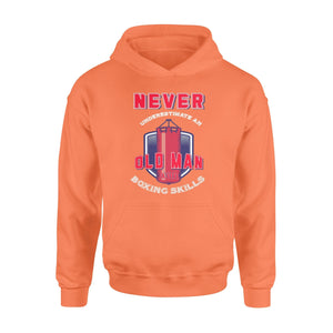 Pemola - Never Underestimate an Old Man with Boxing Skills Hoodie
