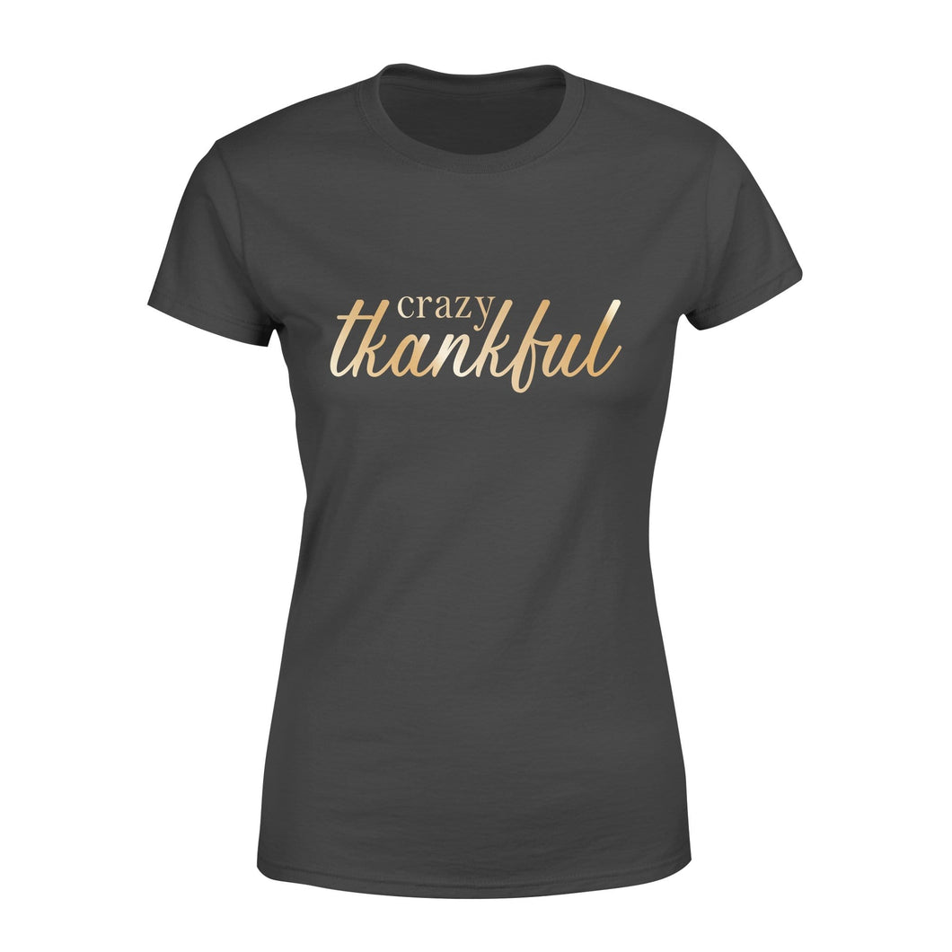 Pemola - Crazy thankful happy thanksgiving shirt for women